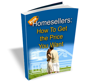 Homesellers how to get the price you want